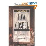 Four Views On The LAw and The Gospel
